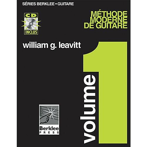 Berklee Press Modern Method for Guitar, Vol 1. - French Edition, Book/CD Pack Berklee Methods BK/CD by William Leavitt-thumbnail
