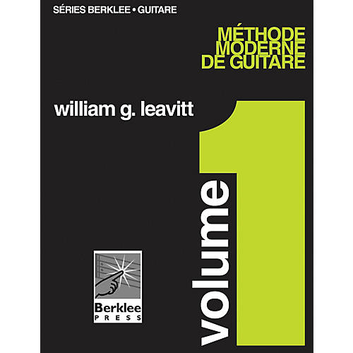 Berklee Press Modern Method for Guitar, Vol 1. - French Edition, Book Only Berklee Methods Series by William Leavitt-thumbnail