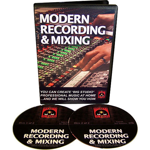 Secrets of the Pros Modern Recording & Mixing (DVD-ROM)
