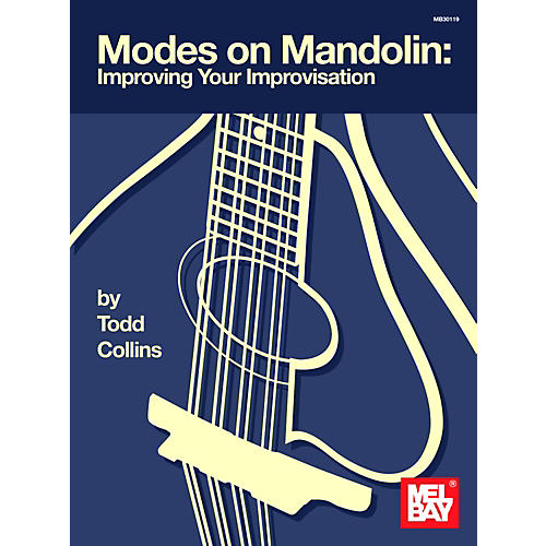 Mel Bay Modes on Mandolin: Improving Your Improvisation Book