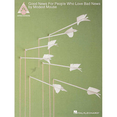 Hal Leonard Modest Mouse-Good News For People Who Love Bad News Guitar Book : Musicianu0026#39;s Friend