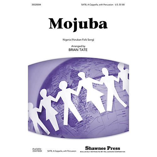 Shawnee Press Mojuba SATB arranged by Brian Tate-thumbnail