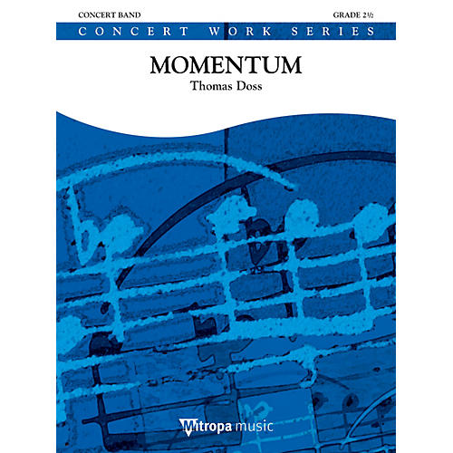 Mitropa Music Momentum Concert Band Level 4 Composed by Thomas Doss-thumbnail
