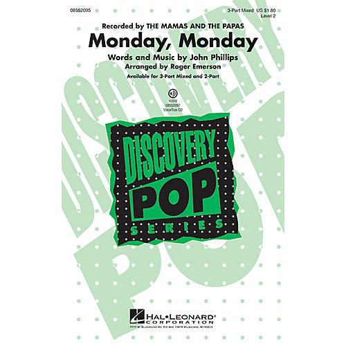 Hal Leonard Monday, Monday (Discovery Level 2) 2-Part by The Mamas and The Papas Arranged by Roger Emerson