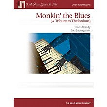 Willis Music Monkin' the Blues (Later Inter to Advanced Level) Willis Series by Eric Baumgartner