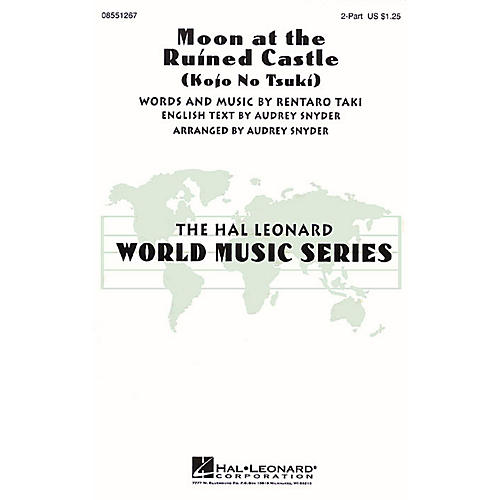 Hal Leonard Moon at the Ruined Castle (Kojo No Tsuki) 2-Part arranged by Audrey Snyder