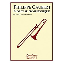 Southern Morceau Symphonique (Trombone) Southern Music Series Composed by Philippe Gaubert
