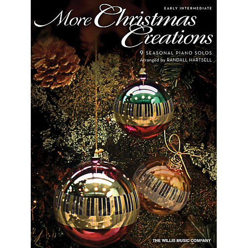 Willis Music More Christmas Creations - Early Intermediate Piano Solo by Randall Hartsell