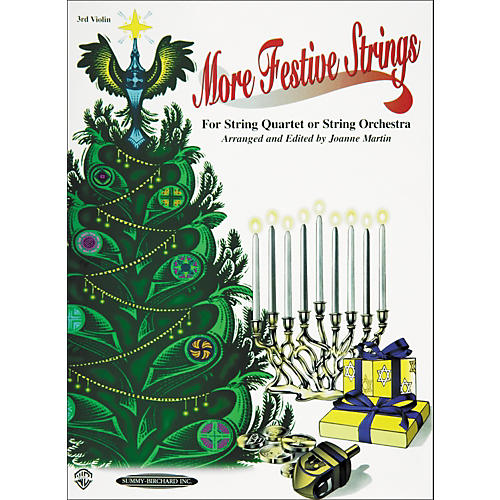 Summy-Birchard More Festive Strings for String Quartet or String Orchestra 3rd Violin Part
