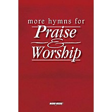 Word Music More Hymns for Praise & Worship (Choir/Worship Team Edition (No Accompaniment)) SATB Composed by Various