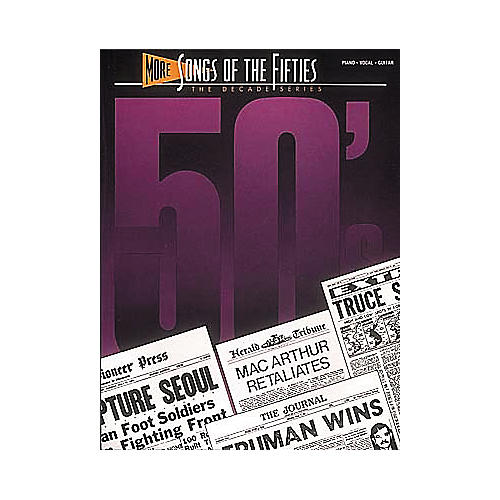 Hal Leonard More Songs Of The 50's Piano, Vocal, Guitar Songbook