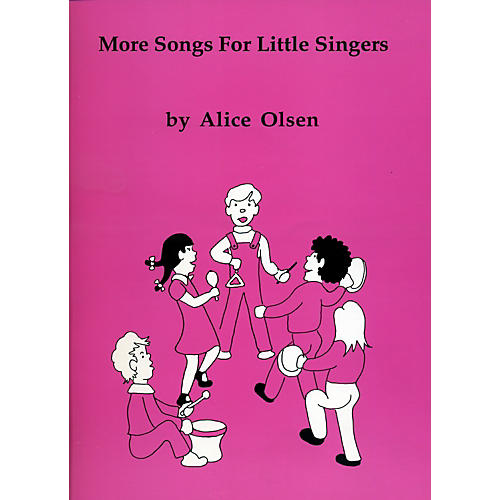Alice Olsen Publishing More Songs for Little Singers