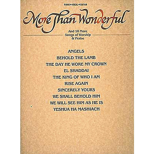 Hal Leonard More Than Wonderful & Ten Songs Of Worship & Praise Piano, Vocal, Guitar Songbook