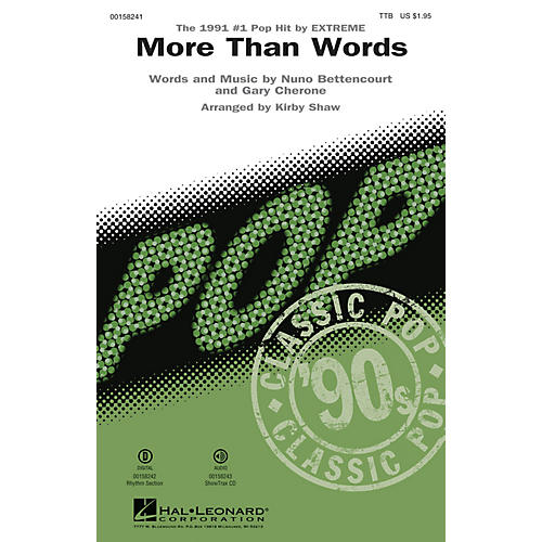 Hal Leonard More Than Words TTB by Extreme arranged by Kirby Shaw