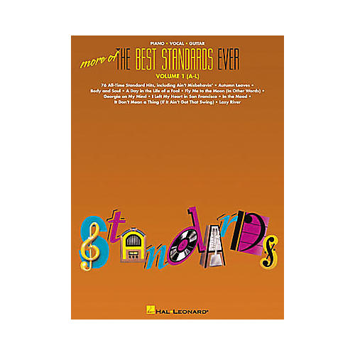 Hal Leonard More of the Best Standards Ever - Volume 1 (A-L) Piano, Vocal, Guitar Songbook