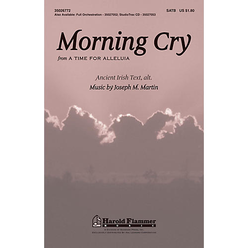 Shawnee Press Morning Cry (from A Time for Alleluia!) Studiotrax CD Composed by Joseph M. Martin