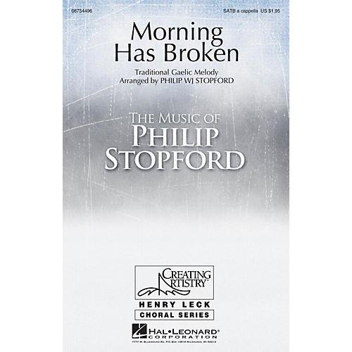 Hal Leonard Morning Has Broken SATB a cappella arranged by Philip Stopford