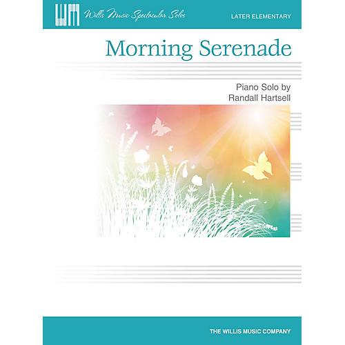 Willis Music Morning Serenade (Later Elem Level) Willis Series by Randall Hartsell-thumbnail