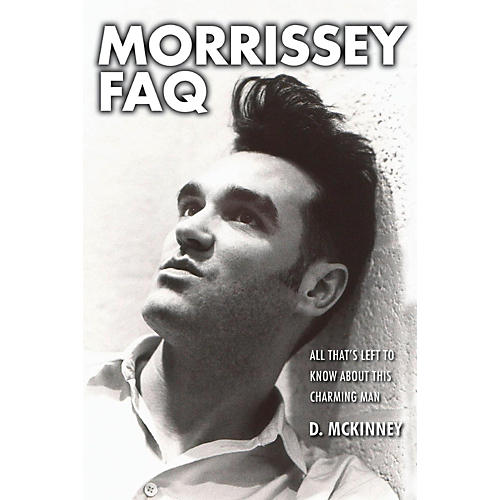 Backbeat Books Morrissey FAQ: All That's Left to Know About This Charming Man-thumbnail