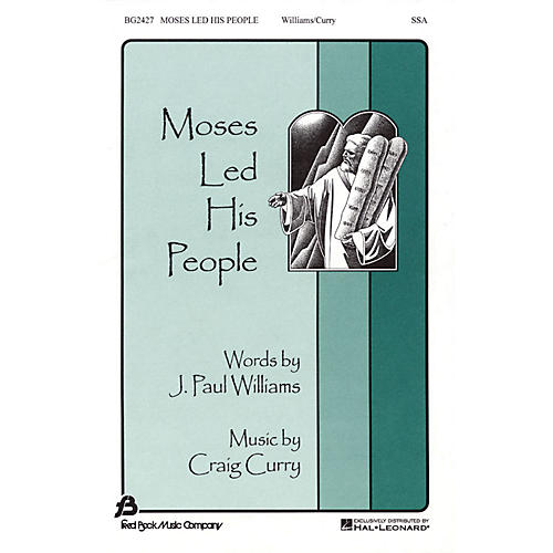 Fred Bock Music Moses Led His People SSA composed by J. Paul Williams