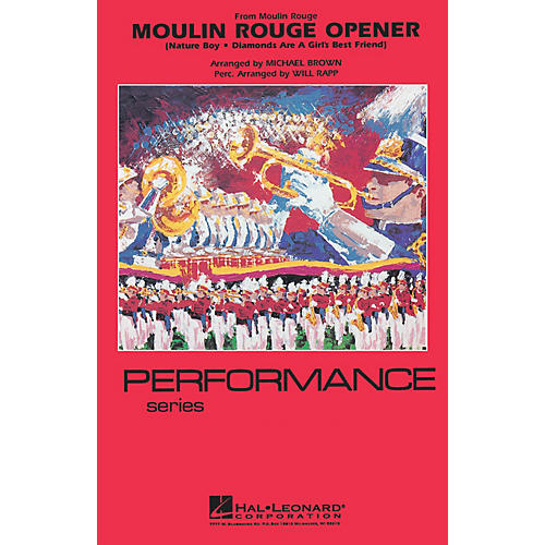 Hal Leonard Moulin Rouge Opener Marching Band Level 4 Arranged by Michael Brown-thumbnail