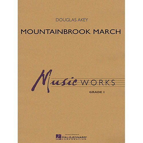 Hal Leonard Mountainbrook March Concert Band Level 1.5 Composed by Douglas Akey-thumbnail