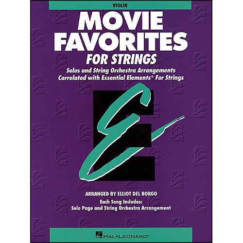Hal Leonard Movie Favorites Violin Essential Elements