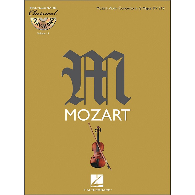 Hal LeonardMozart: Violin Concerto In G Major, Kv 216 Classical Play-Along Book/CD Vol. 15