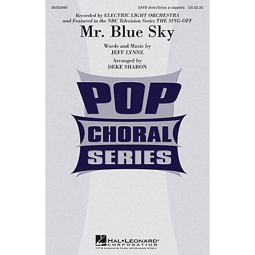 Hal Leonard Mr. Blue Sky (from The Sing-Off) SATB A Cappella by Electric Light Orchestra arranged by Deke Sharon-thumbnail