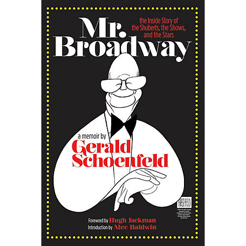 Applause Books Mr. Broadway Applause Books Series Hardcover Written by Gerald Schoenfeld