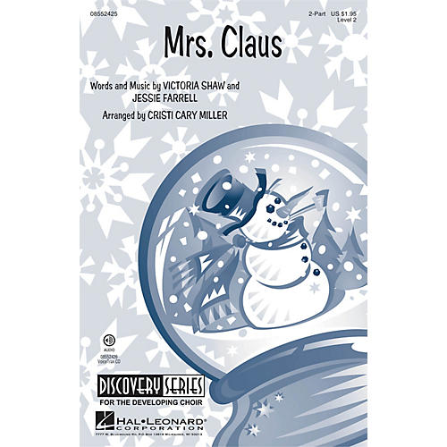Hal Leonard Mrs. Claus (Discovery Level 2) 2-Part arranged by Cristi Cary Miller-thumbnail
