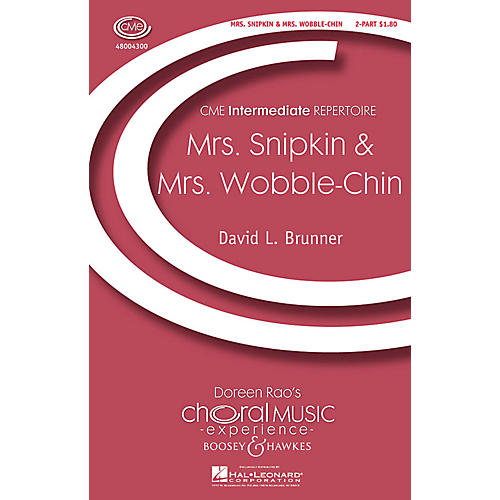 Boosey and Hawkes Mrs. Snipkin & Mrs. Wobble-chin (from Two for Fun) CME Intermediate 2-Part composed by David Brunner