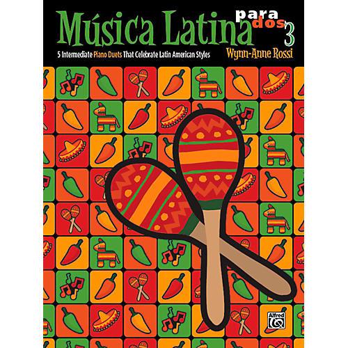 Alfred Mºsica Latina para Dos, Book 3 - Intermediate