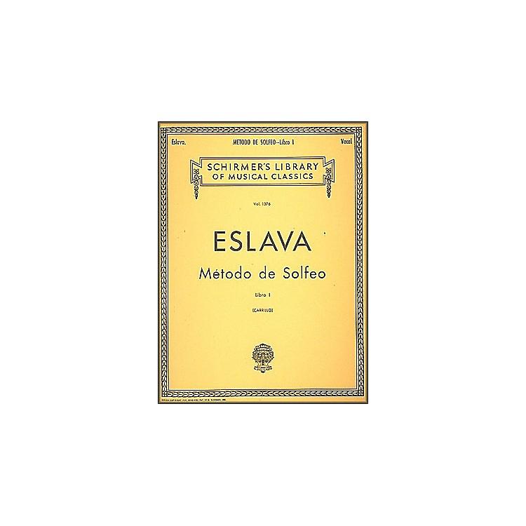 G. SchirmerMétodo de Solfeo - Book I By D. Hilarion Eslava