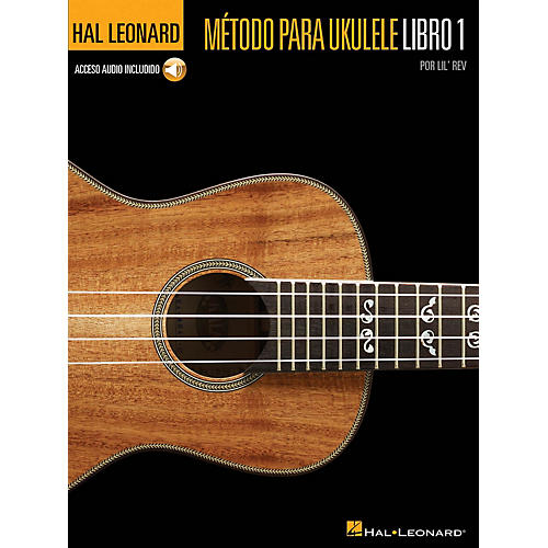 Hal Leonard Método para Ukulele Libro 1 Ukulele Series Softcover Audio Online Written by Lil' Rev