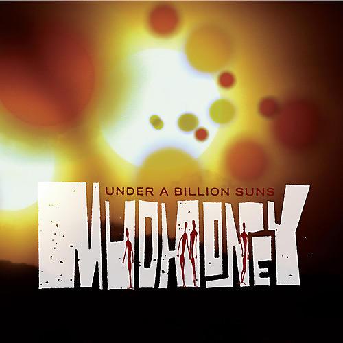 Alliance Mudhoney - Under a Billion Suns