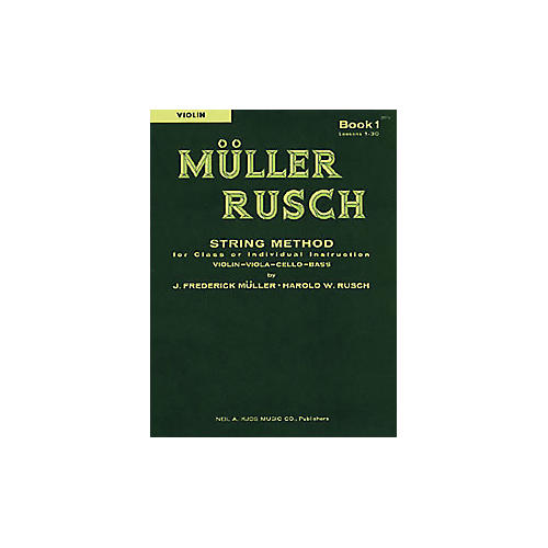 KJOS Muller-Rusch String Method 1 Violin Book