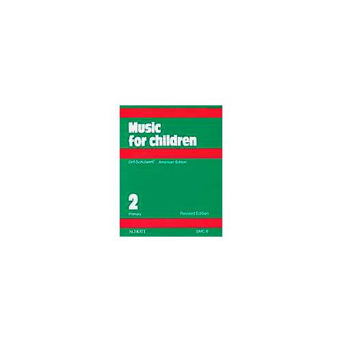 Schott Music For Children Volume 2: Primary by Carl Orff and Gunild Keetman