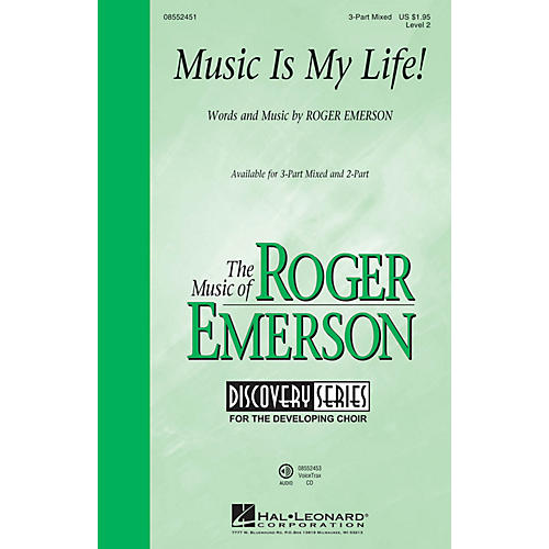 Hal Leonard Music Is My Life! (Discovery Level 2) 3-Part Mixed composed by Roger Emerson