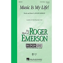 Hal Leonard Music Is My Life! (Discovery Level 2) VoiceTrax CD Composed by Roger Emerson
