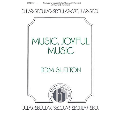 Hinshaw Music Music, Joyful Music SA composed by Tom Shelton-thumbnail