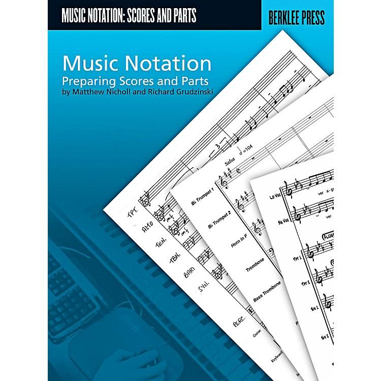 Berklee PressMusic Notation - Preparing Scores And Parts