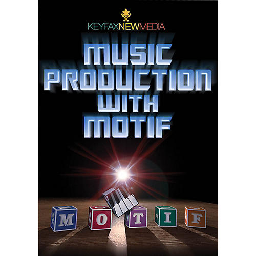 Keyfax Music Production with Motif DVD Series DVD Written by Various