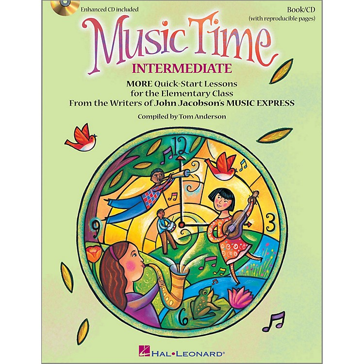 Hal LeonardMusic Time:Intermediate - More Quick-Start Lessons for the Elementary Class Book/Enhanced CD