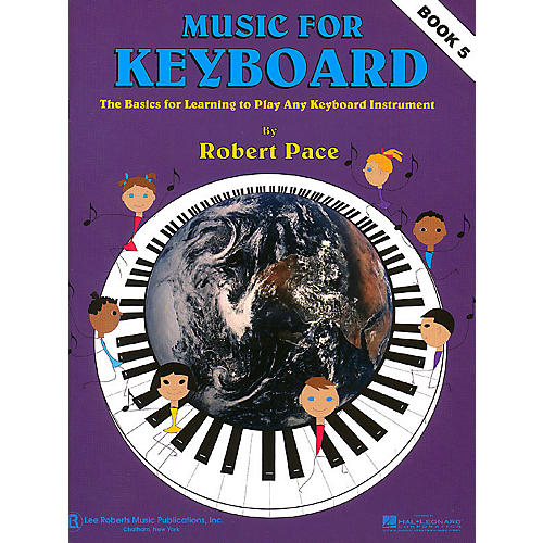 Lee Roberts Music for Keyboard (Book 5) Pace Piano Education Series Softcover Written by Robert Pace-thumbnail