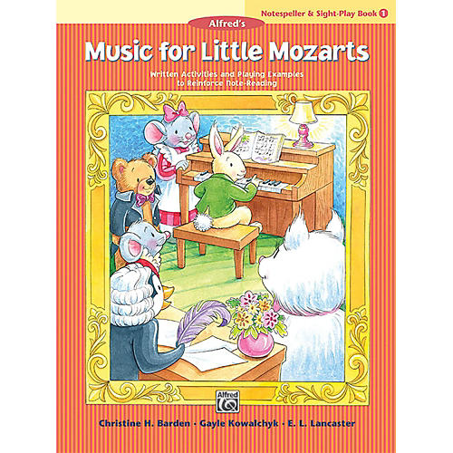 Alfred Music for Little Mozarts: Notespeller & Sight-Play Book 1 Early Elementary