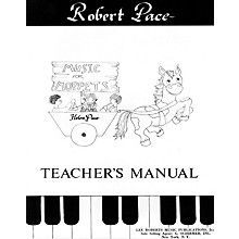 Lee Roberts Music for Moppets (Teacher's Manual) Pace Piano Education Series Written by Robert Pace
