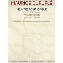 Editions Durand Music for Organ [Oeuvres pour Orgue) Editions Durand Series Softcover Composed by Maurice Duruflé