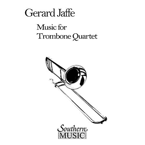 Southern Music for Trombone Quartet (Trombone Quartet) Southern Music Series Composed by Gerard Jaffe