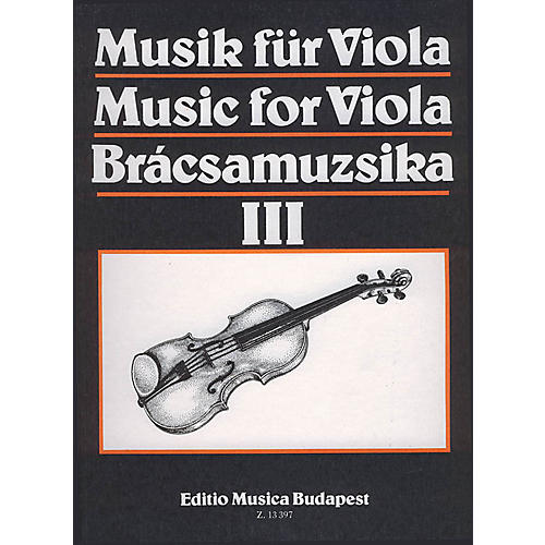 Editio Musica Budapest Music for Viola - Volume 3 (Viola and Piano) EMB Series Composed by Various